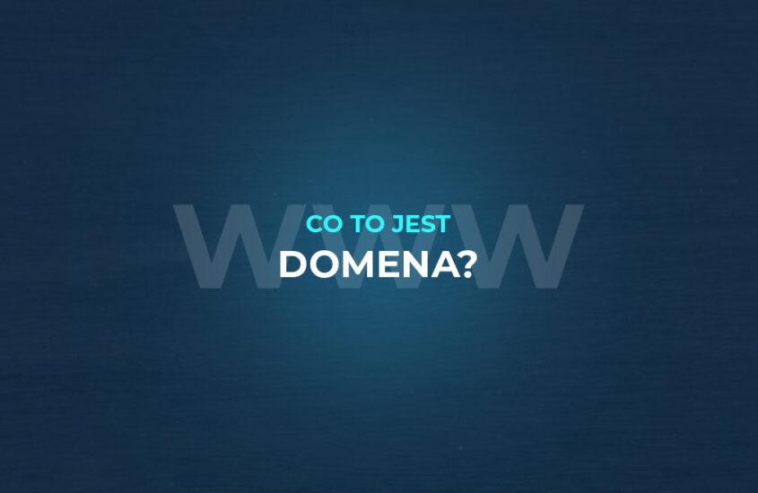 Co to jest domena?